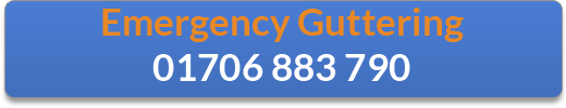 Emergency Guttering call 01706 883 790