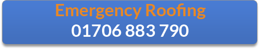 Emergency Roofing - Call 01706 883 790